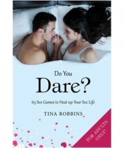 Do You Dare? 65 Sex Games Book by Tina Robbins